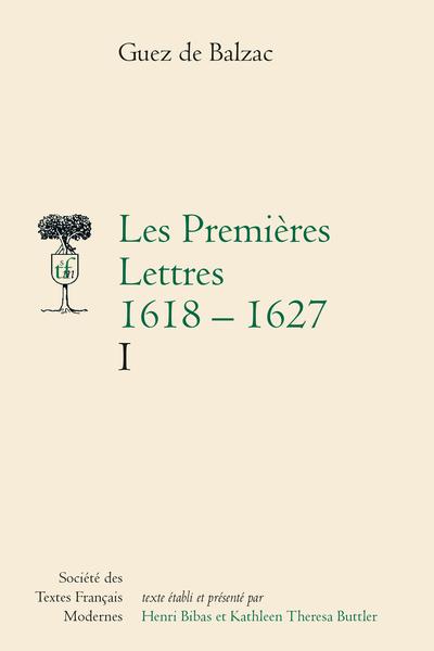 Les Premières Lettres (1618-1627). I