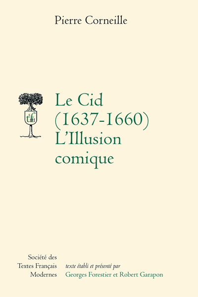 Le Cid (1637-1660) - L'Illusion comique