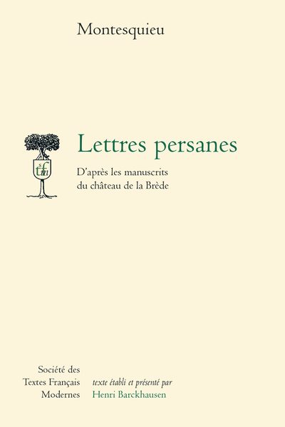Lettres persanes. D'après les manuscrits du château de la Brède