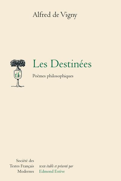 Les Destinées. Poèmes philosophiques