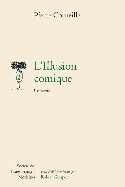 L'Illusion comique. Comédie