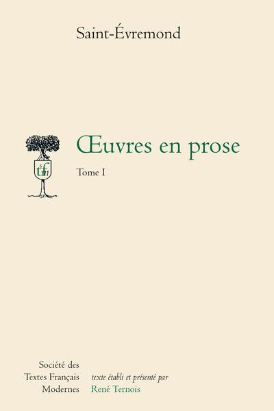 Œuvres en prose - Tome I