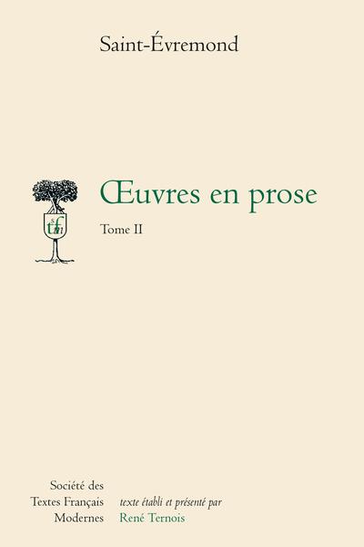 Œuvres en prose - Tome II