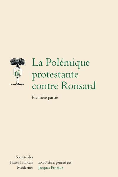 La Polémique protestante contre Ronsard