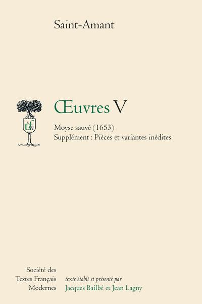 Œuvres - Tome V: Moyse sauvé, Pièces et variantes inédites