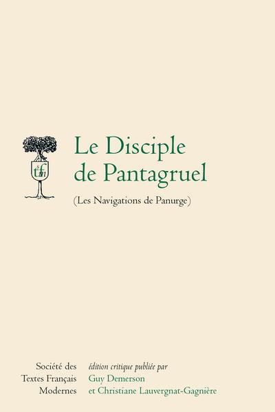 Le Disciple de Pantagruel (Les Navigations de Panurge)