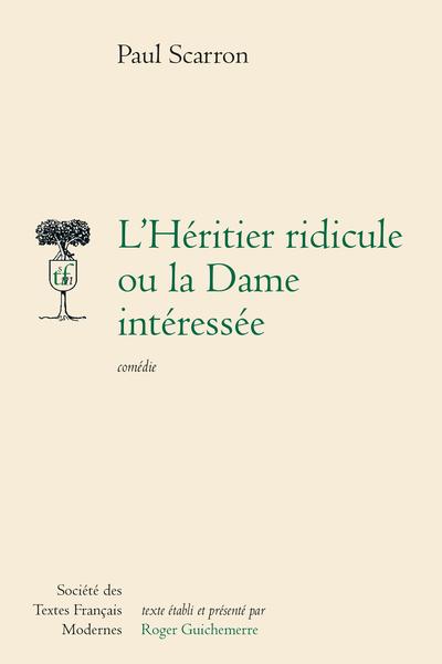 L'Héritier ridicule ou la Dame intéressée