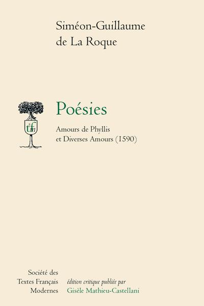 Poésies: Amours de Phyllis et Diverses Amours (1590)