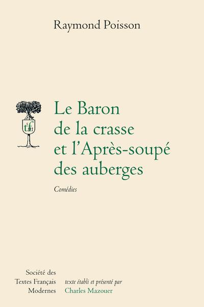 Le Baron de la Crasse; L'Après-soupé des auberges