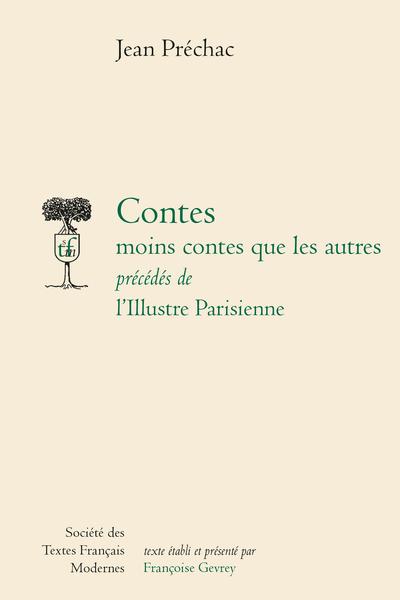 Contes moins contes que les autres. L'Illustre Parisienne