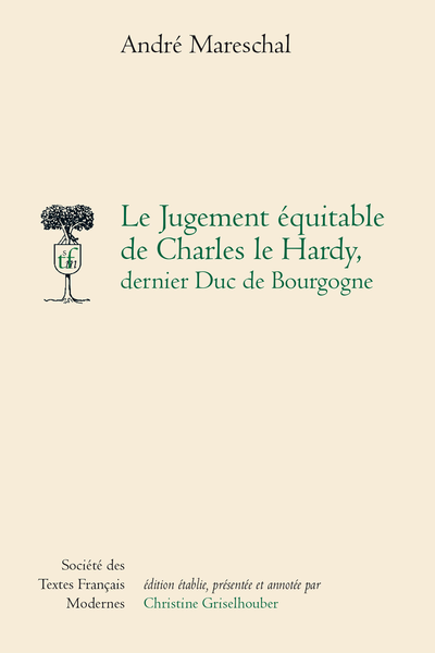 Le Jugement équitable de Charles le Hardy dernier duc de Bourgogne