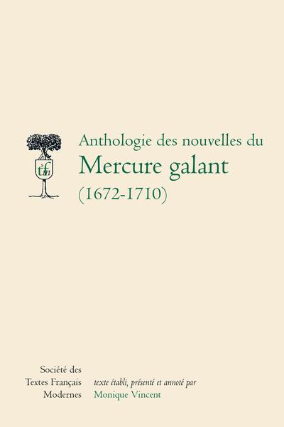 Anthologie des nouvelles du Mercure galant (1672-1710)