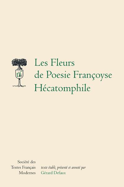 Les Fleurs de Poesie Françoyse (1534) - L. B. Alberti, Hécatomphile