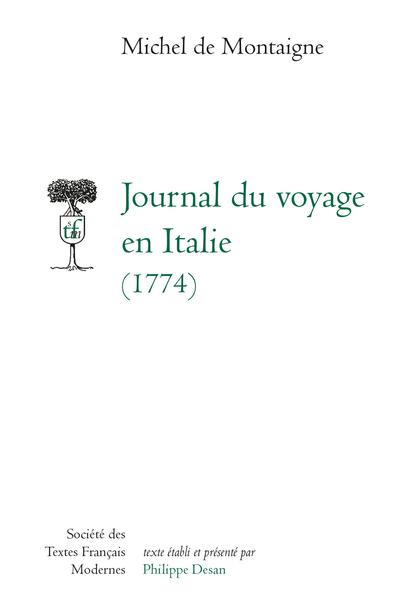 Journal du voyage en Italie. (1774)