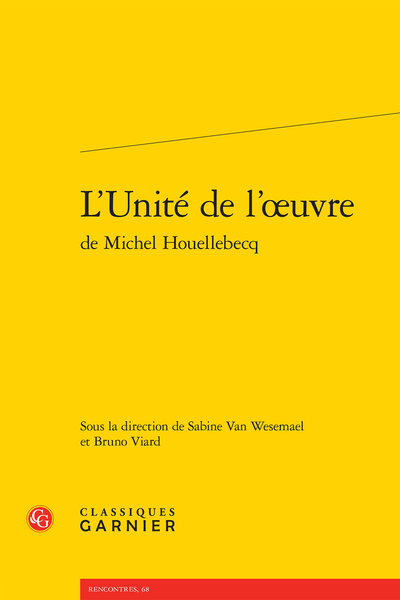 L'Unité de l'œuvre de Michel Houellebecq - La place de William Morris dans la structure narrative de La Carte