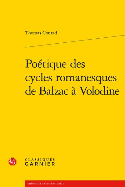 Poétique des cycles romanesques de Balzac à Volodine