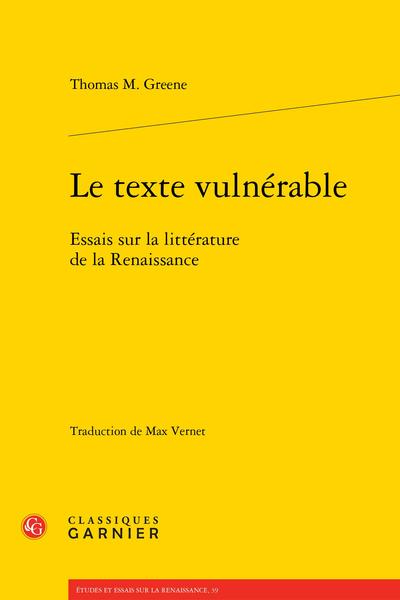 Le texte vulnérable. Essais sur la littérature de la Renaissance
