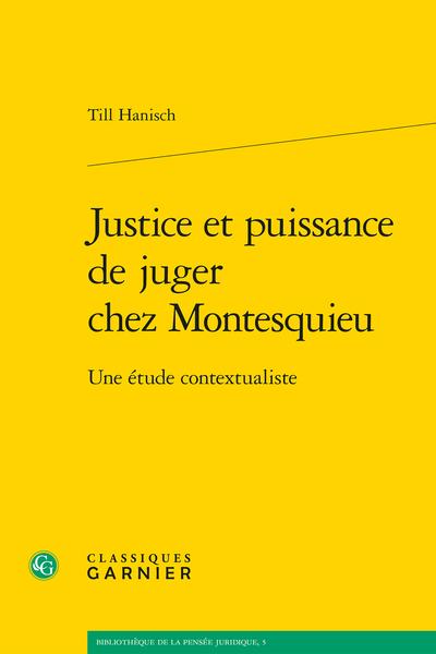 Justice et puissance de juger chez Montesquieu. Une étude contextualiste
