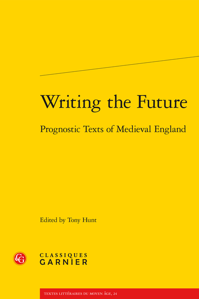 Writing the Future. Prognostic Texts of Medieval England - Prose Lunaries
