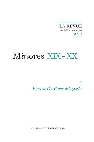 Maxime Du Camp polygraphe. 2019 – 4