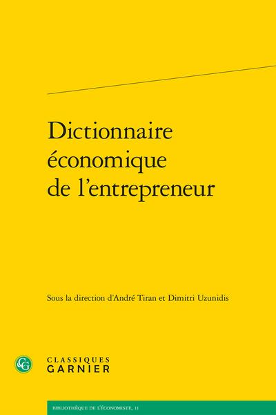 Dictionnaire économique de l'entrepreneur