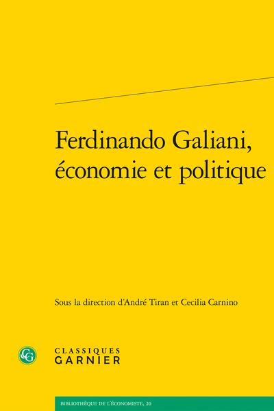 Ferdinando Galiani, économie et politique