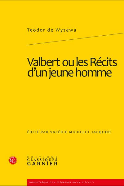 Valbert ou les Récits d'un jeune homme