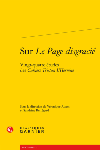 Sur Le Page disgracié. Vingt-quatre études des Cahiers Tristan L'Hermite - Étude des deux frontispices du Page disgracié (Toussainct Quinet, 1643)