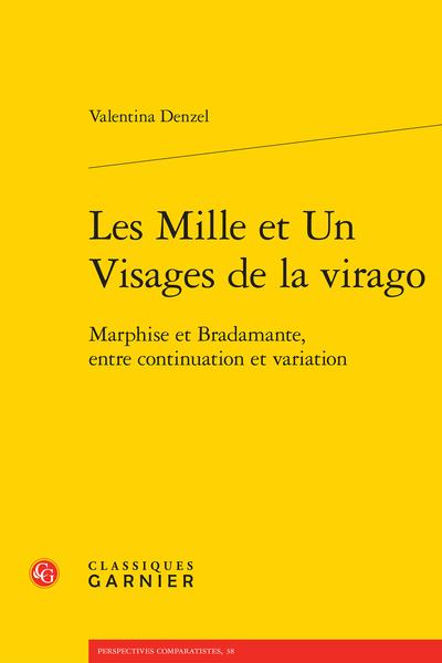 Les Mille et Un Visages de la virago. Marphise et Bradamante, entre continuation et variation