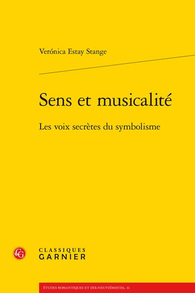 Sens et musicalité. Les voix secrètes du symbolisme - Table des matières