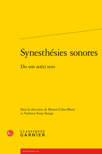 Synesthésies sonores. Du son au(x) sens - Synesthésies et immersion