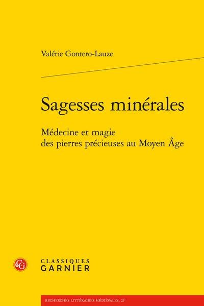 Sagesses minérales. Médecine et magie des pierres précieuses au Moyen Âge