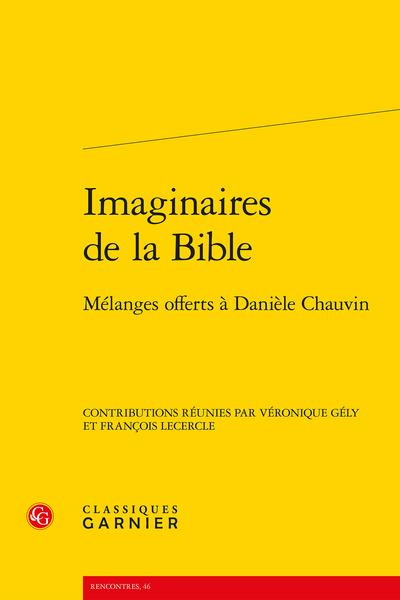 Imaginaires de la Bible. Mélanges offerts à Danièle Chauvin - Le mythe de Joseph dans la littérature colonisée et postcoloniale