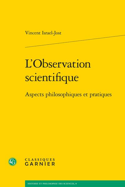 L'Observation scientifique. Aspects philosophiques et pratiques