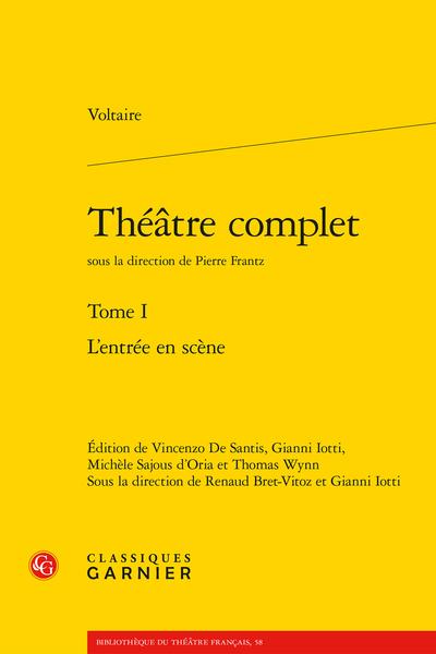 Théâtre complet. Tome I. L'entrée en scène