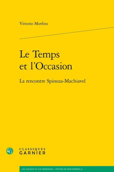 Le Temps et l'Occasion. La rencontre Spinoza-Machiavel - Index rerum