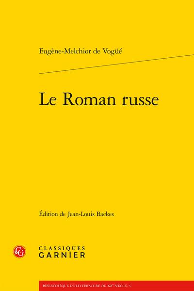 Le Roman russe - Notes