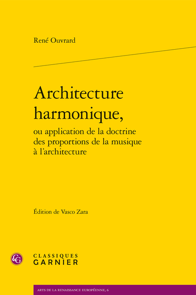 Architecture harmonique, ou application de la doctrine des proportions de la musique à l'architecture - Facsimilé