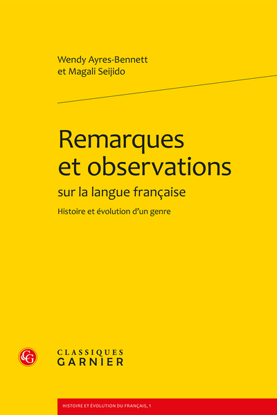 Remarques et observations sur la langue française. Histoire et évolution d'un genre - Préface