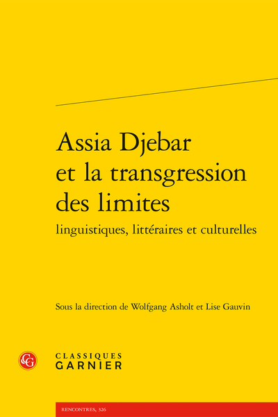 Assia Djebar et la transgression des limites linguistiques, littéraires et culturelles