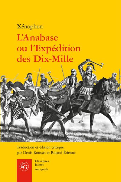 L'Anabase ou l'Expédition des Dix-Mille