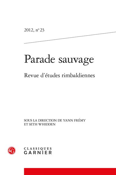 Parade sauvage. 2012, n° 23. Revue d'études rimbaldiennes - Oscillations prolétaires