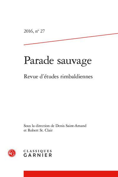 Parade sauvage. 2016, n° 27. Revue d'études rimbaldiennes - Prière d'Arthur Rimbaud