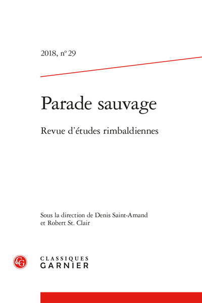 Parade sauvage. 2018, n° 29. Revue d'études rimbaldiennes - Sommaire