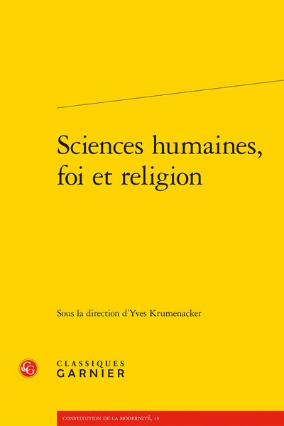Sciences humaines, foi et religion - Résumés