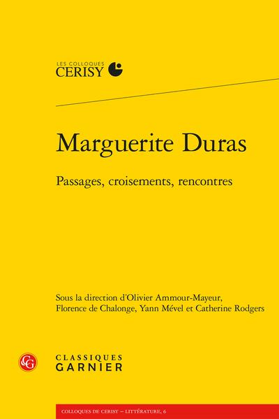 Marguerite Duras. Passages, croisements, rencontres - Duras par la bibliographie