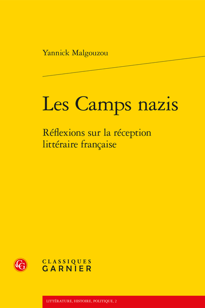 Les Camps nazis. Réflexions sur la réception littéraire française