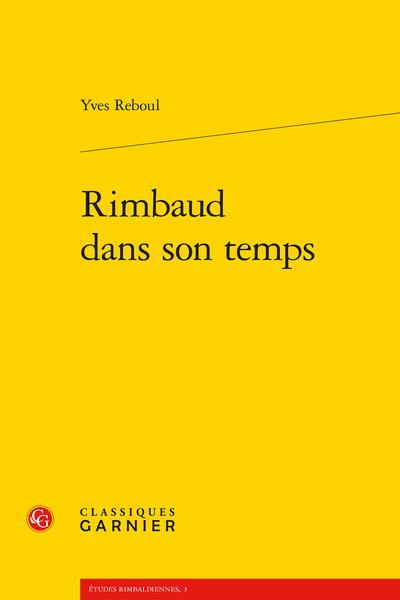Rimbaud dans son temps - Appendice
